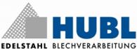 Hubl GmbH Edelstahl-Blechverarbeitung